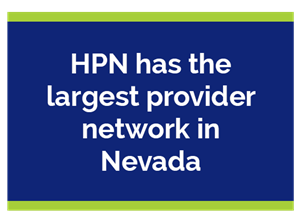 HPN has the largest provider network in Nevada